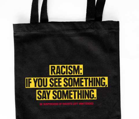 racism- if you see something, say something