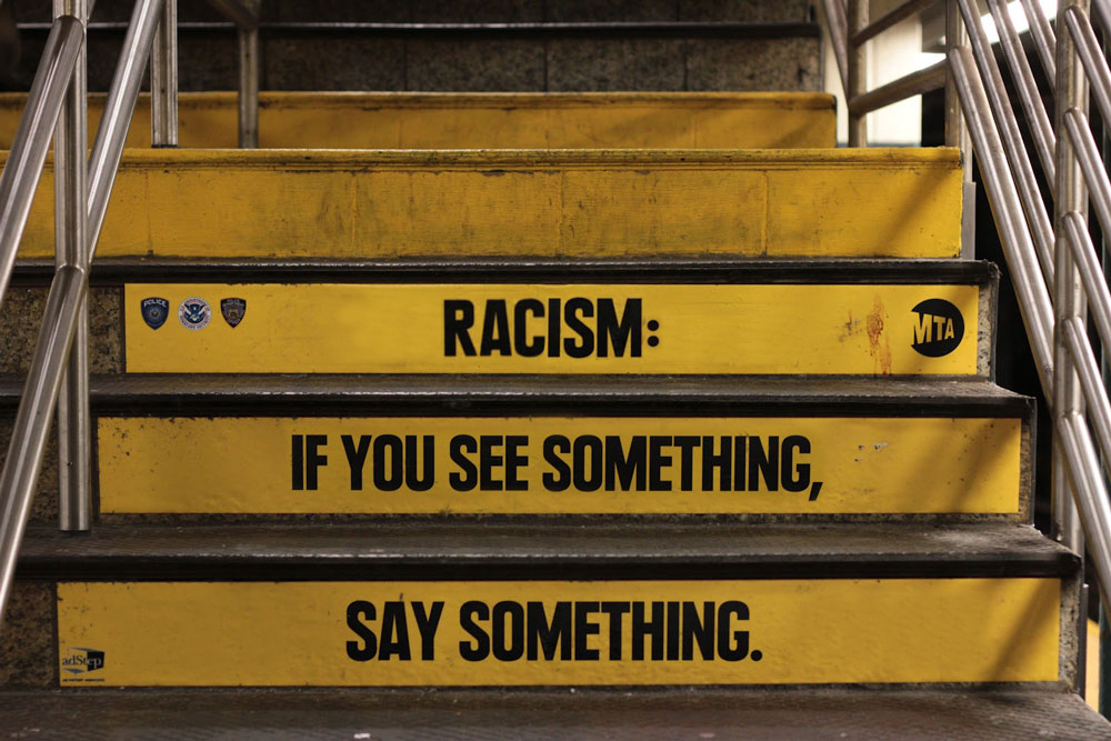 racism - if you see something say something
